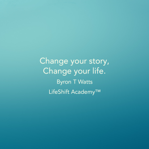 Change your story, Change your life.